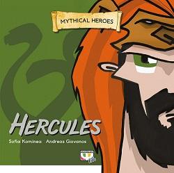 MYTHICAL HEROES: HERCULES - SOPHIA KOMINEA, ANDREAS GIOVANOS